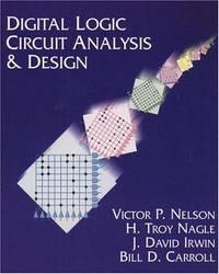 Digital Logic Circuit Analysis and Design
