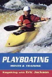 Playboating (Kayaking with Eric Jackson)