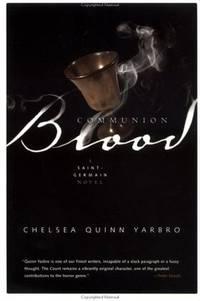 Communion Blood: A Novel of Saint-Germain [Paperback] Yarbro, Chelsea Quinn