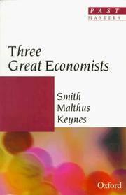 Three Great Economists: Smith, Malthus, Keynes