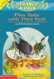 image of Flies Taste With Their Feet: Weird Facts About Insects : A Weird-But-True Book (Strange World)
