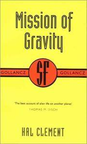 image of Mission of Gravity (SF Collector's Edition) (Gollancz SF Collector's Edition)
