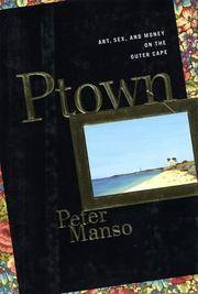 image of Ptown: Art, Sex and Money on the Outer Cape