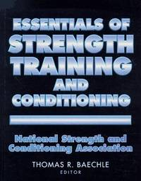 Essentials of Strength Training and Conditioning - National Strength and Conditioning Association