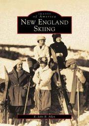 NEW ENGLAND SKIING 1870-1940 - Images of America