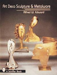 Art Deco Sculpture and Metalware