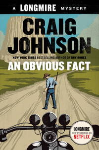 An Obvious Fact: A Longmire Mystery by  Craig Johnson - First Edition - 2016-09-13 - from The Bookshelf (SKU: BMBXBT2798)