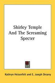 Shirley Temple and The Screaming Specter