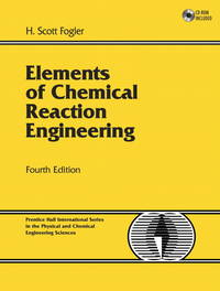 image of Elements of Chemical Reaction Engineering (4th Edition)