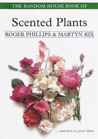 The Random House Book Of Scented Plants