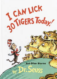 image of I Can Lick 30 Tigers Today! and Other Stories (Classic Seuss)