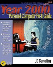 Year 2000 Personal Computer Fix It Guide [With Contains Evaluation Software for Fixing PCs...]