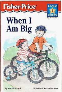 When I Am Big Level 1 (All-star Readers)