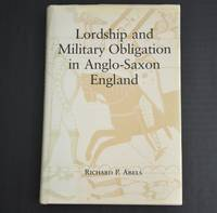 Lordship and Military Obligation in Anglo-Saxon England