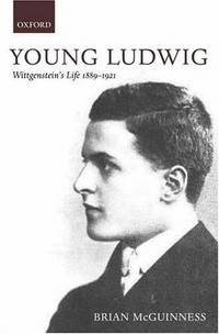 Young Ludwig. Wittgenstein's Life 1889-1921