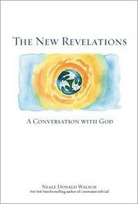 The New Revelations (Conversations with God)