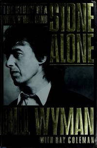 image of Stone Alone: The Story of a Rock 'n Roll Band