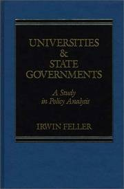 Universities and State Governments: A Study in Policy Analysis by Irwin Feller - Hardcover - 1986-05-15 - from Ergodebooks and Biblio.com