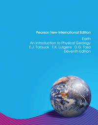 image of Earth: Pearson New International Edition: An Introduction to Physical Geology