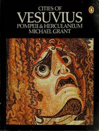 Cities of Vesuvius: Pompeii and Herculaneum