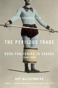 The Perilous Trade