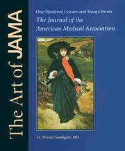 The Art of the JAMA; One Hundred Covers From The Journal of the American Medical Association