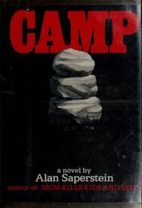 Camp by  Alan Saperstein - 1st Edition. - 1982 - from KingChamp Books and Biblio.co.uk