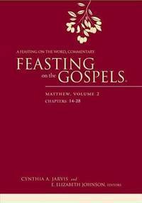 A Feasting on the Word Commentary [Hardcover] Jarvis, Cynthia A. and Johnson, E. Elizabeth