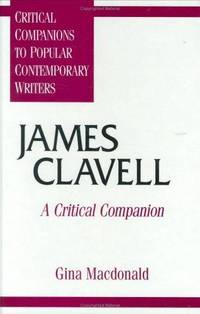 James Clavell, a Critical Companion