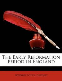 The Early Reformation Period In England