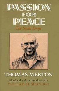 Passion for Peace, the Social Essays
