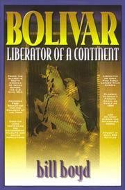 BOLIVAR: LIBERATOR OF A CONTINENT