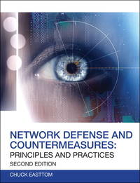 Network Defense and Countermeasures: Principles and Practices (2nd Edition) (Certification/Training)
