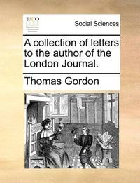 image of A collection of letters to the author of the London Journal