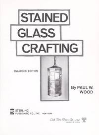 Stained Glass Crafting, Enlarged Edition