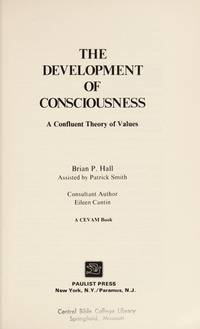 The development of consciousness: A confluent theory of values
