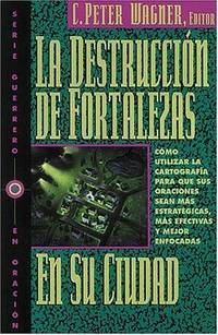 La Destrucción De Fortalezas En Su Ciudad