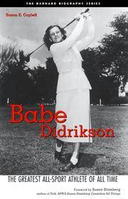 Babe Didrikson: The Greatest All-Sport Athlete of All Time