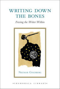 Writing Down the Bones: Freeing the Writer Within (Shambhala Library) by Natalie Goldberg - 2010-09-06 - from Books Express and Biblio.com