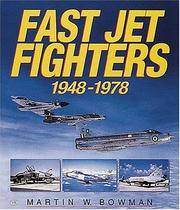 Fast Jet Fighters 1948 - 1978