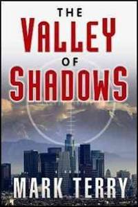 The Valley of Shadows (A Derek Stillwater Thriller)