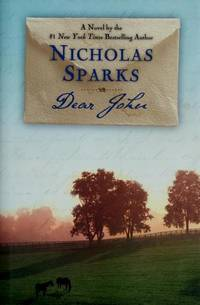 Dear John by Nicholas Sparks - 2006-04-05 - from Books Express and Biblio.com