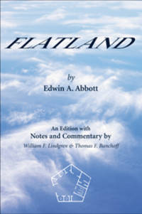 Flatland by  Edwin A Abbott - Paperback - Second Paperback Printing. - 2013 - from Voyageur Book Shop (SKU: 007990)