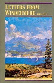 Letters from Windermere 1912 - 1914  (Recollections of the Pioneers of British Columbia)