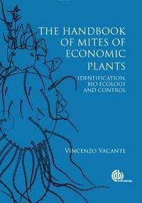 Handbook of Mites of Economic Plants, The