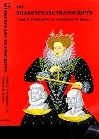 The Shakespeare Transcripts
