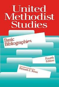 UNITED METHODIST STUDIES  Basic Bibliographies
