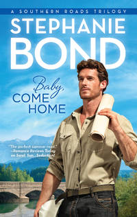 Baby. Come Home (Southern Roads. Book 2)