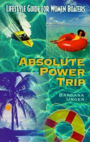 Absolute Power Trip: A Lifestyle Guide for Women Boaters