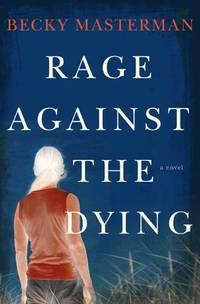 Rage Against the Dying (Brigid Quinn Series)